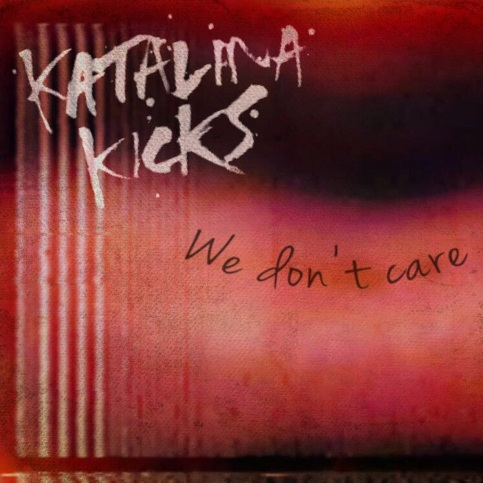 Katalina Kicks_We Don't Care art