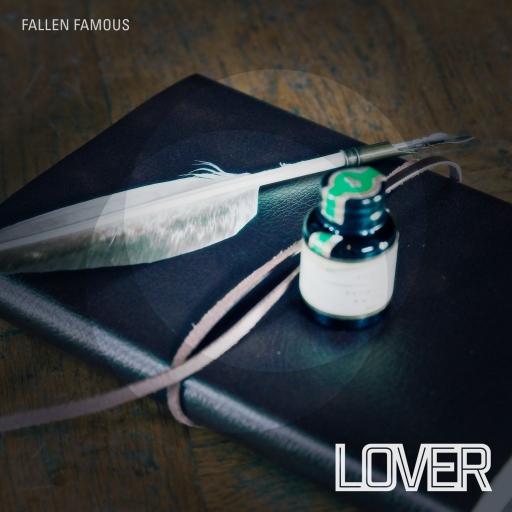 Lover - Fallen Famous - artwork