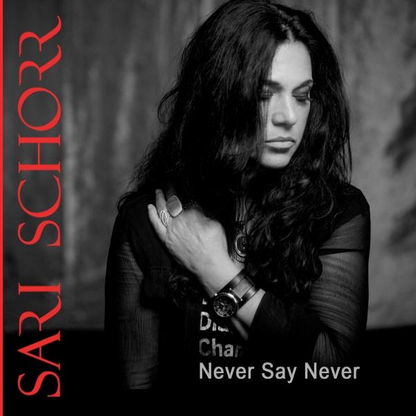 Sari-Schorr-Never-Say-Never-Artwork